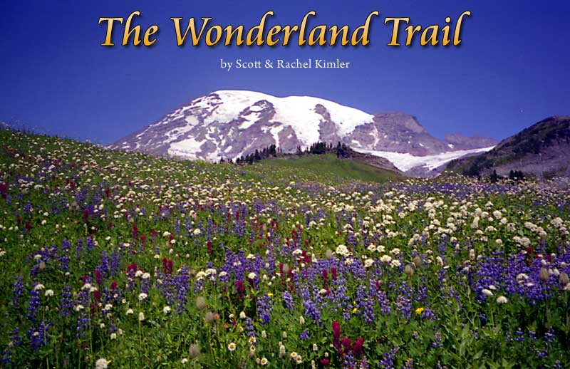 Scott & Rachel's Wonderland Trail Adventure